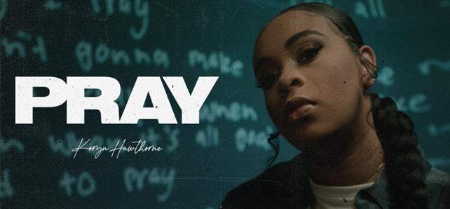 Koryn Hawthorne Releases New Single – 'Pray'